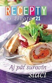 Recepty zo života 21 Aj päť surovín stačí