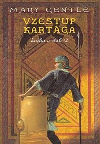 Vzestup Kartága: Knihy o Ash 2