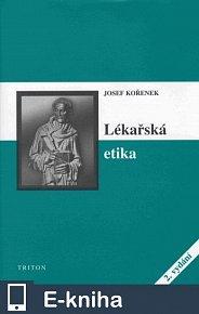 Lékařská etika – 2. vydání (E-KNIHA)