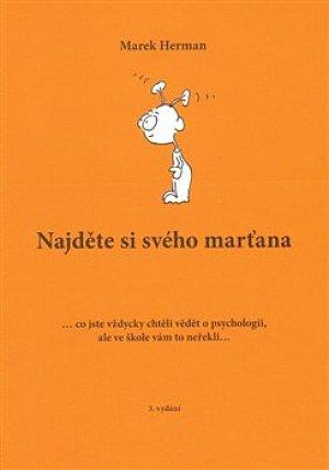 Najděte si svého marťana ... co jste vždycky chtěli vědět o psychologii, ale ve škole vám to neřekli...