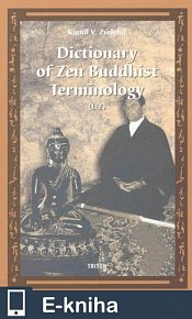 Dictionary of Zen Buddhist Terminology (L-Z) (E-KNIHA)