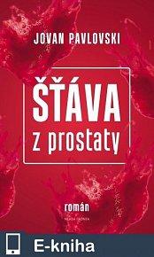 Šťava z prostaty (E-KNIHA)