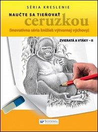 Naučte sa tieňovať ceruzkou Zvieratá a vtáky - II