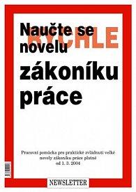 Naučte se rychle novelu zákoníku práce od 1. 3. 2004