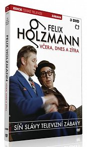 Síň Slávy - Felix Holzmann - Včera dnes a zítra - 3 DVD