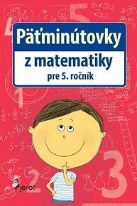 Päťminútovky z matematiky pre 5. ročník