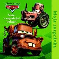 Moja rozprávka Mater a neposlušné traktory