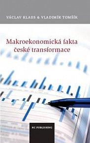 Makroekonomická fakta české transformace