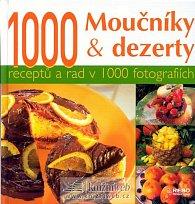 1000 Moučníky a dezerty