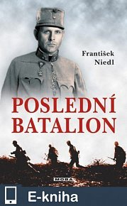 Poslední batalion (E-KNIHA)