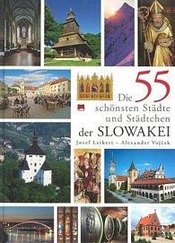 Die 55 schönsten Städte und Städtchen der Slowakei