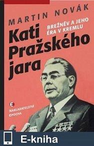 Kati Pražského jara (E-KNIHA)