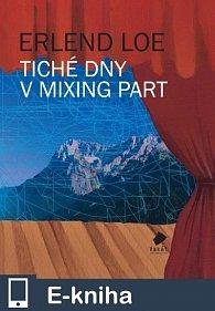 Tiché dny v Mixing Part (E-KNIHA)