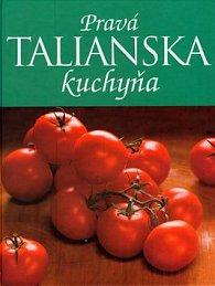 Pravá talianska kuchyňa
