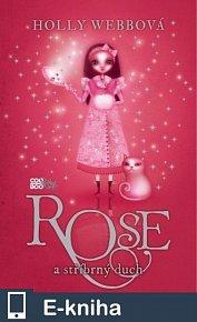 Rose a stříbrný duch (E-KNIHA)
