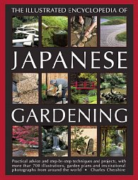 The Illustrated Encyclopedia of Japanese Gardening