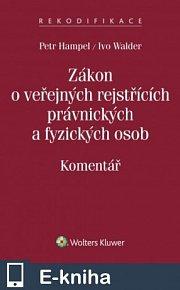 Zákon o veřejných rejstřících právnických a fyzických osob. Komentář (E-KNIHA)