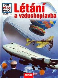 Létání a vzduchoplavba - Co,Jak,Proč? - svazek 16