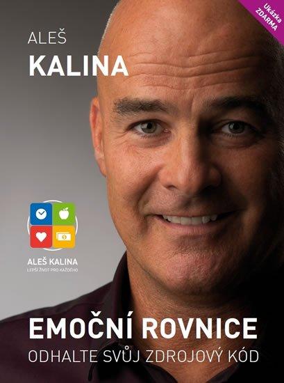 Emoční rovnice - Odhalte svůj zdrojový kód - Aleš Kalina
