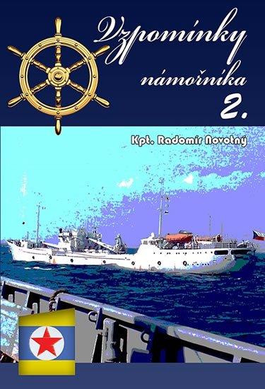 Vzpomínky námořníka 2. - Radomír Novotný