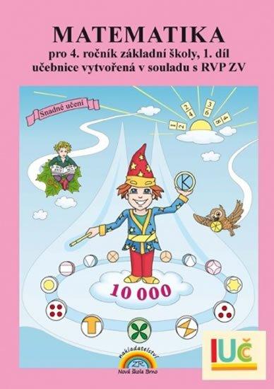 Matematika pro 4. ročník ZŠ, 1. díl - učebnice - Zdena Rosecká