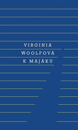 K majáku - Virginia Woolf
