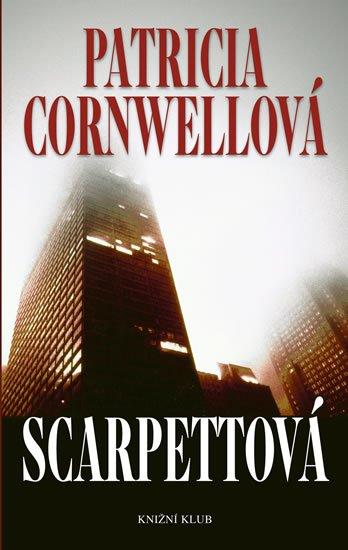 Scarpettová - Patricia Cornwell