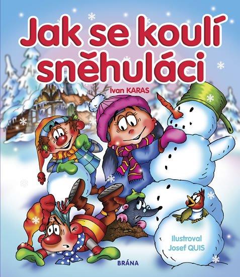 Jak se koulí sněhuláci - Ivan Karas
