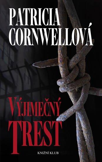 Výjimečný trest - Patricia Cornwell